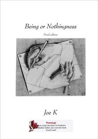 Being or Nothingness (Final edition)