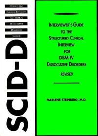 Interviewer's Guide to the Structured Clinical Interview for Dsm-iv Dissociative Disorders Scid-d