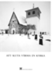 Att sluta värma en kyrka