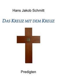 Das Kreuz Mit Dem Kreuz