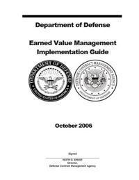 Department of Defense Earned Value Management Implementation Guide October 2006