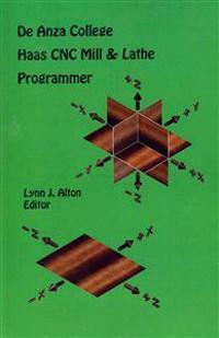 Haas Cnc Mill & Lathe Programmer: de Anza College