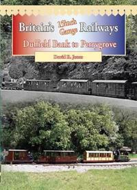 Britain's 15 Inch Gauge Railways
