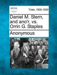 Daniel M. Stern, and Ano'r, vs. Orrin G. Staples