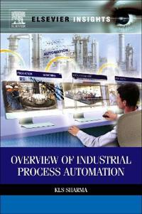 Overview of Industrial Process Automation