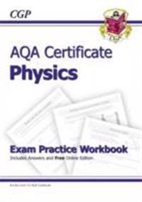 Aqa certificate physics exam practice workbook (with answers & online editi