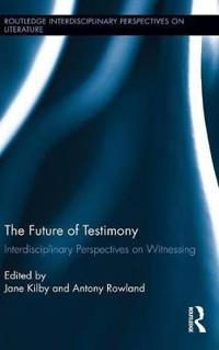 The Future of Testimony