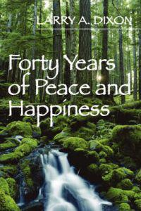 Forty Years of Peace and Happiness