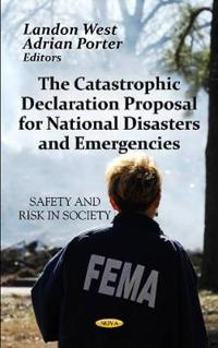 Catastrophic Declaration Proposal For National DisastersEmergencies