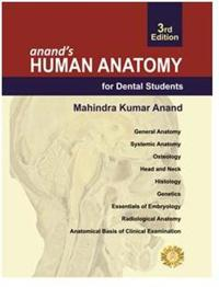 Anand's Human Anatomy for Dental Students