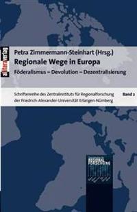 Regionale Wege in Europa