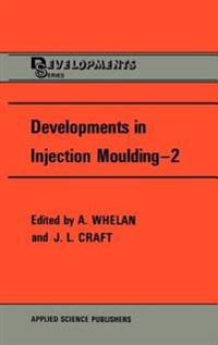 Developments in Injection Moulding