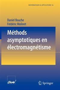 M�thodes Asymptotiques En �lectromagn�tisme