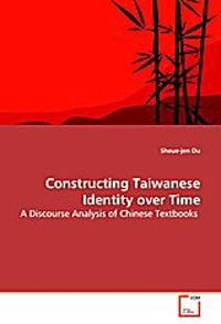 Constructing Taiwanese Identity over Time