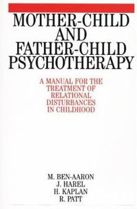 Mother-child & Father-child Psychotherapy