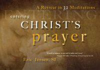 Entering Christ's Prayer