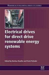 Electrical Drives for Direct Drive Renewable Energy Systems