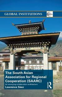The South Asian Association for Regional Cooperation Saarc