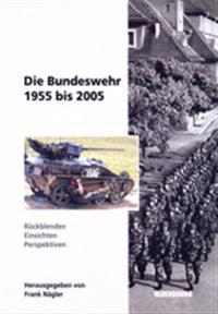 Die Bundeswehr 1955-2005
