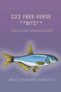 222 Free-verse **bits**