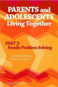 Parents and Adolescents Living Together, Part 2
