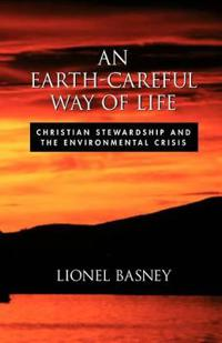 An Earth-Careful Way of Life