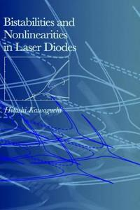 Bistabilities and Nonlinearities in Laser Diodes