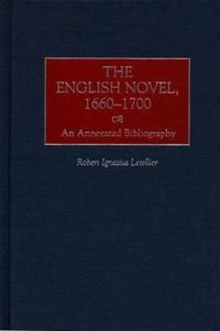 The English Novel, 1660-1700