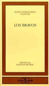 Los bravos / The Brave