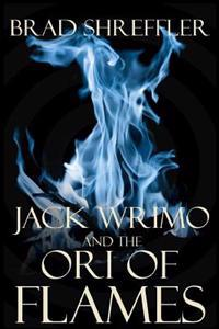 Jack Wrimo and the Ori of Flames