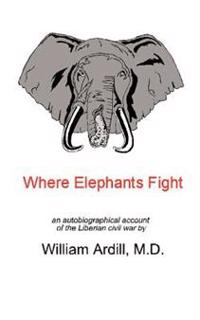 Where Elephants Fight