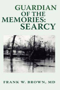 Guardian of the Memories: Searcy