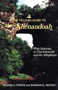 Pelican Guide to the Shenendoah