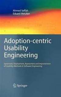 Adoption-centric Usability Engineering