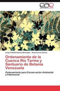 Ordenamiento de La Cuenca Rio Tarma y Santuario de Betania Venezuela
