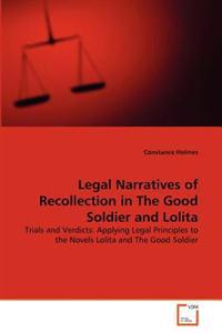 Legal Narratives of Recollection in the Good Soldier and Lolita