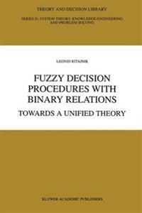 Fuzzy Decision Procedures With Binary Relations
