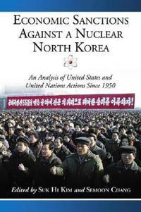 Economic Sanctions Against a Nuclear North Korea
