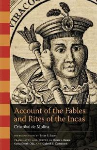 Account of the Fables and Rites of the Incas
