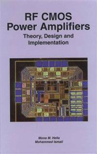 RF CMOS Power Amplifiers: Theory, Design and Implementation