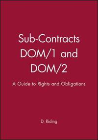 Sub-Contracts Dom/1 and Dom/2