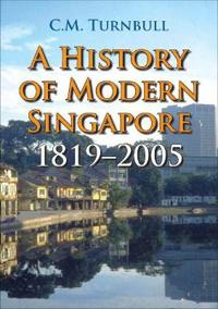 A History of Modern Singapore
