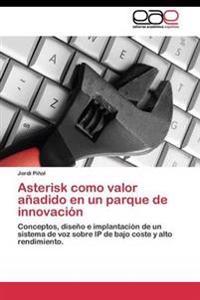 Asterisk Como Valor Anadido En Un Parque de Innovacion