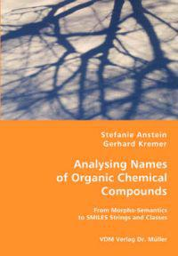 Analysing Names of Organic Chemical Compounds