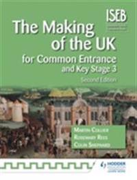 The Making of the UK for Common Entrance and Key Stage 3