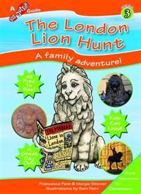 London Lion Hunt