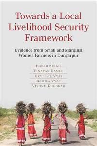 Towards a Local Livelihood Security Framework