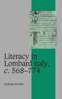 Literacy in Lombard Italy, C. 568-774