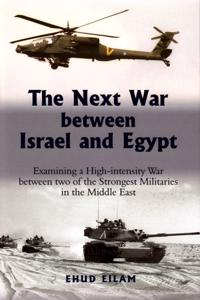 The Next War Between Israel and Egypt