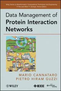 Data Management of Protein Interaction Networks